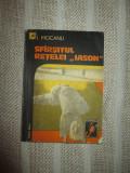 "Sfarsitul retelei "" Iason""- I. Mocanu"