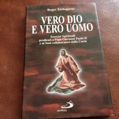 Carte L Italiana - Vero dio e vero uomo de Roger Etchegaray anul 1997 / 142 pag - Carte in italiana