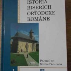 Istoria Bisericii Ortodoxe Romane Vol.1 - Mircea Pacurariu, 396609 - Carti ortodoxe