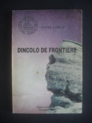 PAVEL CORUT - DINCOLO DE FRONTIERE foto