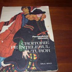 CROITORIE PE INTELESUL TUTUROR ( format mare, cu figuri si desene explicative ) - Carte design vestimentar