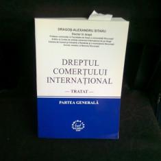 DREPTUL COMERTULUI INTERNATIONAL - DRAGOS ALEXANDRU SITARU - Carte Drept comercial
