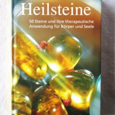 HEILSTEINE. 50 Steine und ihre therapeutische Anwendung fur Korper und Seele - Carte tratamente naturiste