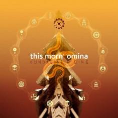 This Morn' Omina - Kundalini Rising ( 2 CD ) - Muzica Pop
