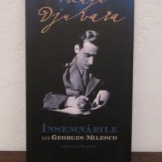 INSEMNARILE LUI GEORGES MILESCO, EDITIA A II-A REVAZUTA de NEAGU DJUVARA - Istorie