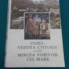 COZIA, VESTITA CTITORIE A LUI MIRCEA VOIEVOD CEL MARE/ GAMALIIL VAIDA/1986