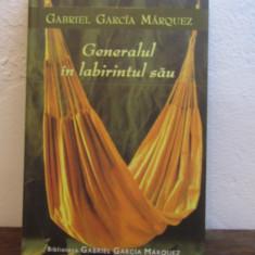 Gabriel Garcia Marquez - Generalul in labirintul sau - Roman