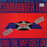 Commander Tom - And The Rap Goes On (1987, CBS) disc vinil Maxi Single house