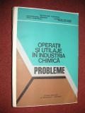 Operatii si utilaje in industria chimica - probleme - Octavian Floarea, s.a.