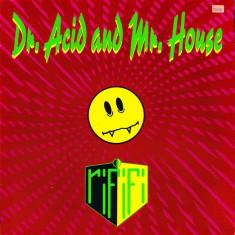 Rififi - Dr. Acid and Mr. House (1989, BCM) disc vinil Maxi Single house - Muzica House