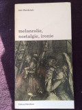 Melancolie, Nostalgie, Ironie - Jean Starobinski-18
