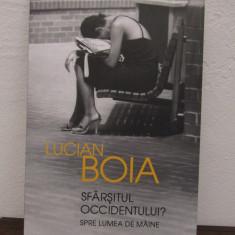 SFARSITUL OCCIDENTULUI-LUCIAN BOIA - Carte Istorie