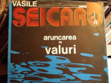 Disc Vinil - Vasile Seicaru