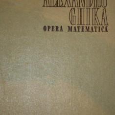 OPERA MATEMATICA de ALEXANDRU GHIKA, BUC. 1968 - Carte Matematica