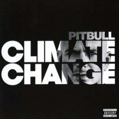 Pitbull - Climate Change ( 1 CD ) - Muzica Hip Hop