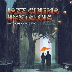 Tokyo Cinema Jazz Trio - Jazz For Cinema -Shm-Cd- ( 1 CD ) - Muzica Jazz