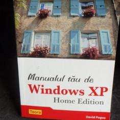 MANUALUL TAU DE WINDOWS XP - DAVID POGUE - Carte Informatica