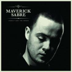 Maverick Sabre - Lonely Are the Brave ( 1 CD ) - Muzica Pop