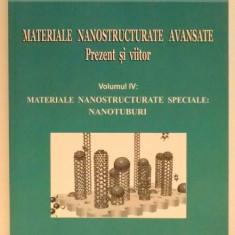 MATERIALE NANOSTRUCTURATE AVANSATE . PREZENT SI VIITOR de EVELINE POPOVICI SI MARIA RUDEI IGNAT, VOL IV, 2009 - Carte Chimie
