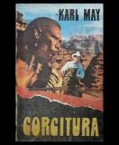 CORCITURA - KARL MAY - EDITURA RACUL S.R.L. - TIPĂRITĂ DUPĂ 1989 - STARE BUNĂ