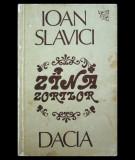 ZÂNA ZORILOR ȘI ALTE POVEȘTI - IOAN SLAVICI - EDITURA DACIA - ANUL 1982
