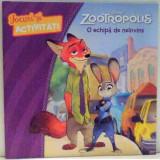 ZOOTROPOLIS, O ECHIPA DE NEINVINS, 2017 - Carte de povesti