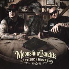 Moonshine Bandits - Baptized In Bourbon ( 1 CD ) - Muzica Country