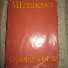Mihai Eminescu - Opere , Vol . XI