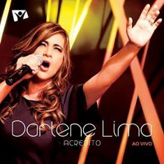 Darlene Lima - Acredito Ao Vivo -Dvd+Cd- ( 1 CD + 1 DVD ) - Muzica R&B