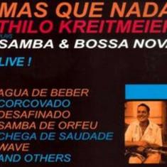 Thilo Kreitmeier - Mas Que Nada-Samba &.. ( 1 CD ) - Muzica Jazz