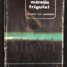 NICHITA STANESCU - MARETIA FRIGULUI, POEZII 1972 - Carte de aventura