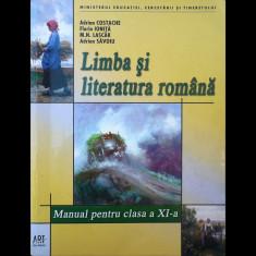 LIMBA ȘI LITERATURA ROMÂNĂ, MANUAL PENTRU CLASA A XI-A, ADRIAN COSTACHE ART 2008 - Manual scolar art, Clasa 11, Romana