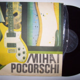 Disc vinil MIHAI POCORSCHI (ST - EDE 03554) - Muzica Pop electrecord