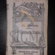 GH. ADAMESCU - ELOCVENTA STREINA [ COPERTA ORIGINALA DE EDITURA
