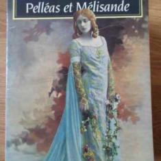 Pelleas Et Melisande - Maeterlinck, 396863 - Carte in franceza