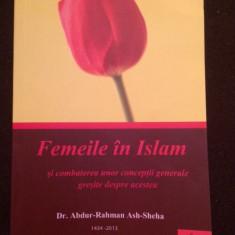 Femeile In Islam - Abdur Rahman Ash Sheha - Carti Islamism