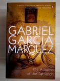 Gabriel Garcia Marquez - The Autumn of the Patriarch