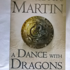 George R. R. Martin - A Dance with Dragons - Carte in engleza