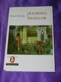 Razboiul Rozelor - Bruce Webster (f0528