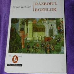 Razboiul Rozelor - Bruce Webster (f0528 - Istorie