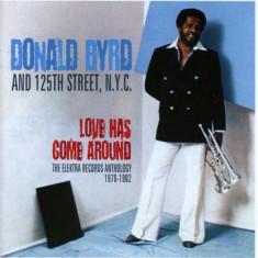 Donald Byrd - Love Has Come Around ( 2 CD ) - Muzica R&B