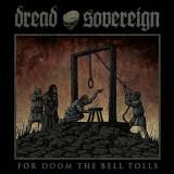 Dread Sovereign - For Doom the Bell Tolls ( 1 CD )