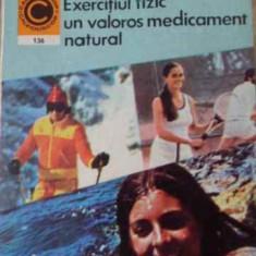 Exercitiul Fizic Un Valoros Medicament Natural - Marian Firmita, 396900 - Carte Medicina alternativa