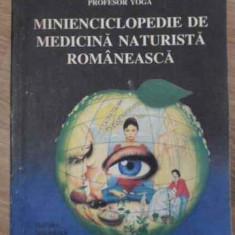 Minienciclopedie De Medicina Naturista Romaneasca - Gregorian Bivolaru, 396695 - Carte Medicina alternativa