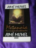 Metanoia Fenomene fizice ale misticismului - Aime Michel (f0532