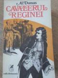 Cavalerul Reginei - Alexandre Dumas ,396792