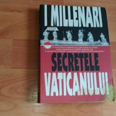 SECRETELE VATICANULUI-I. MILLENARI - Carti Istoria bisericii