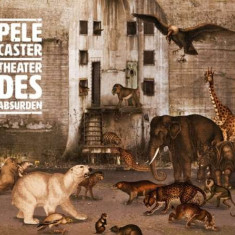 Pele Caster - Theater Des Absurden ( 1 CD ) - Muzica Pop