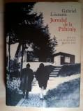 Gabriel Liiceanu - Jurnalul de la Paltinis {Editie aniversara 30 de ani}