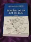 Romanii de la est de Bug vol 1 - Anton Golopentia (f0586